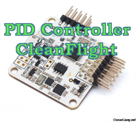 PID controller 3, 4 and 5 in CleanFlight - Part TWO - Oscar