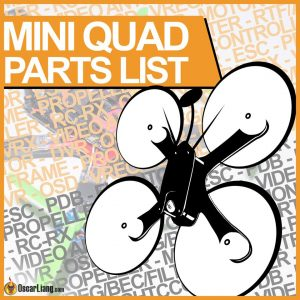 Mini Quad Parts List FPV