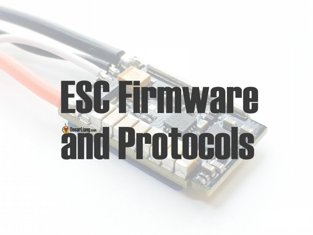 ESC Firmware and Protocols Overview - Oscar Liang